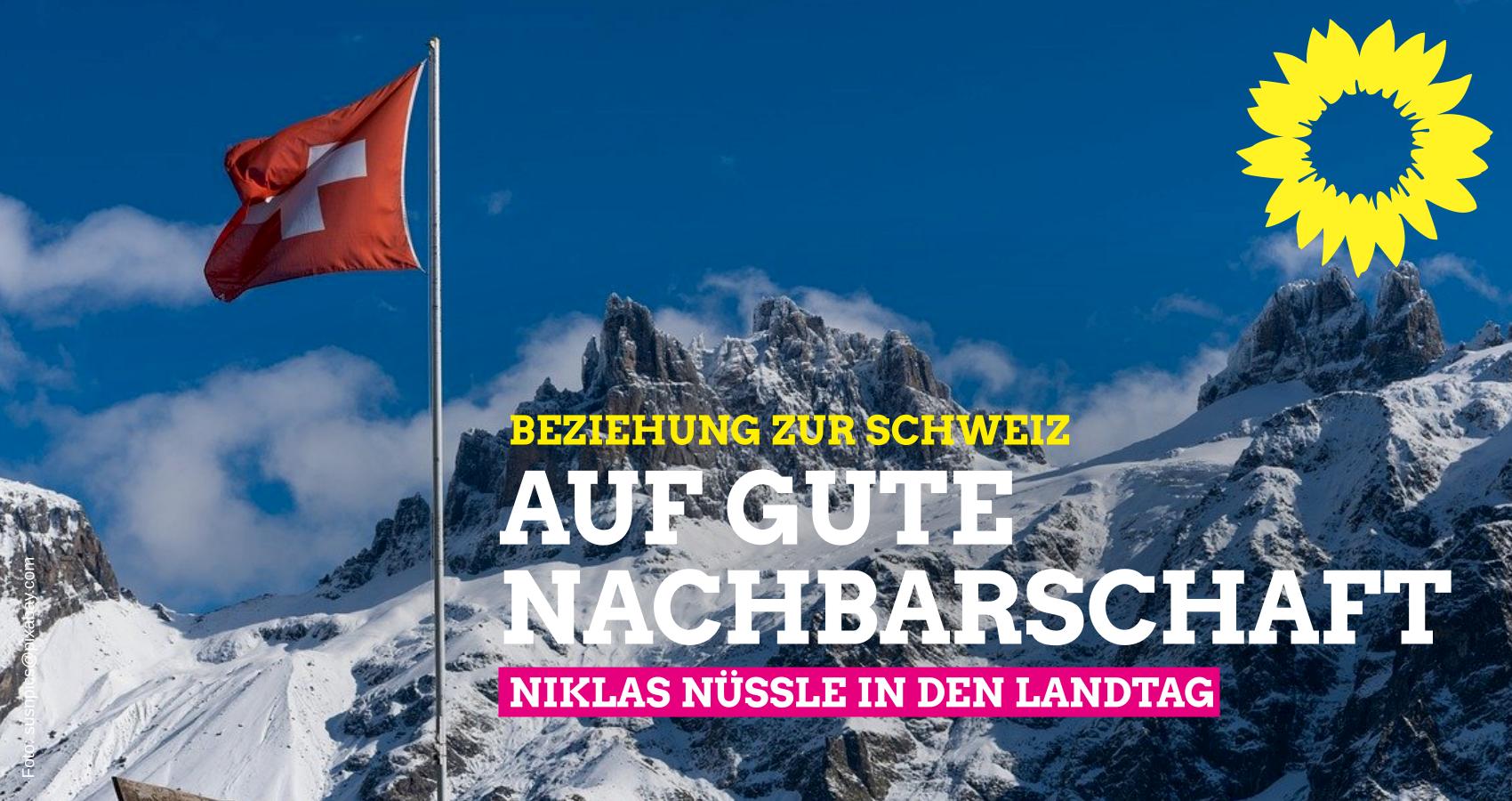Beziehung zur Schweiz: Auf gute Nachbarschaft