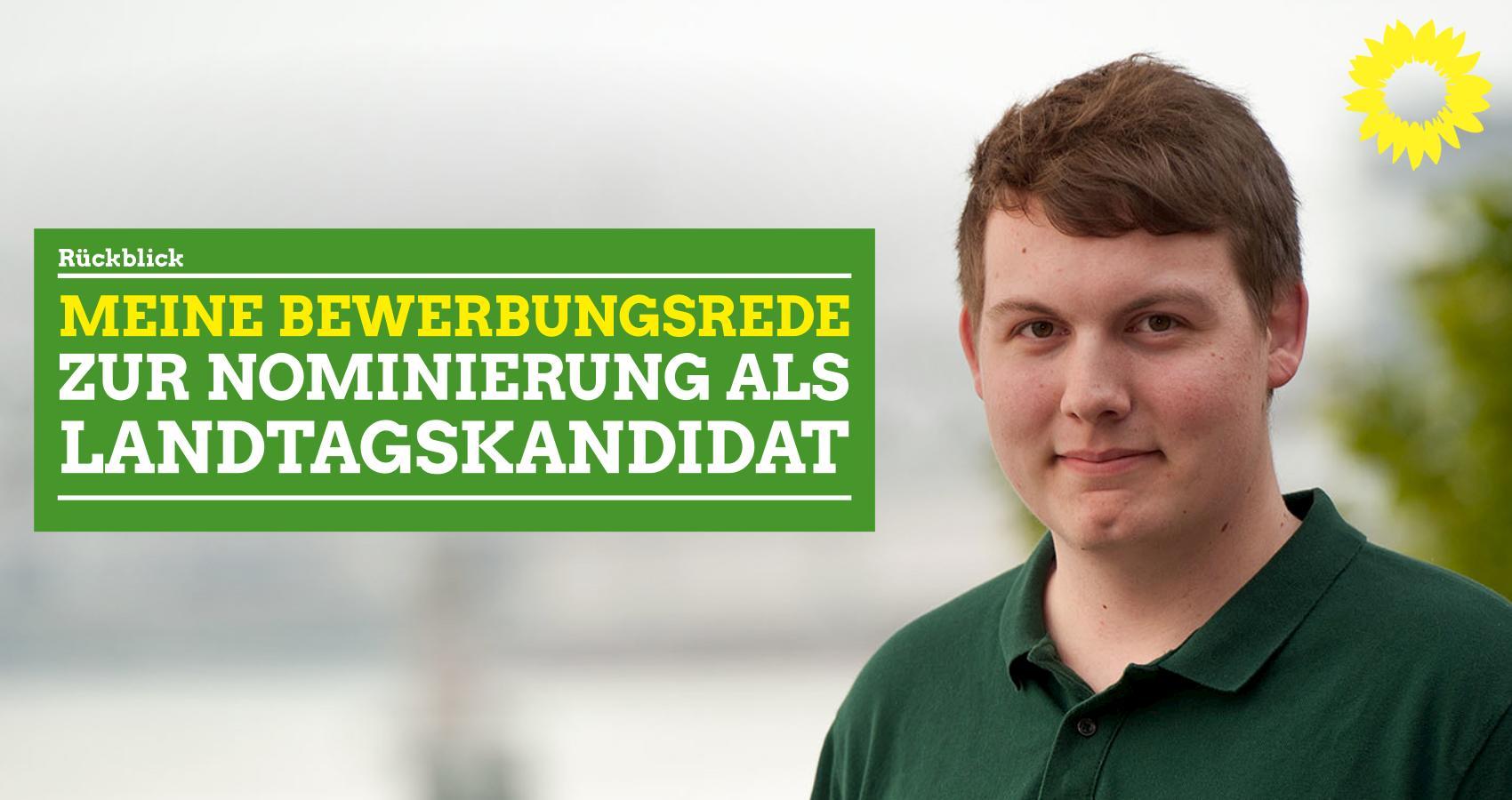 Rückblick: Meine Bewerbungsrede zur Nominierung als Landtagskandidat