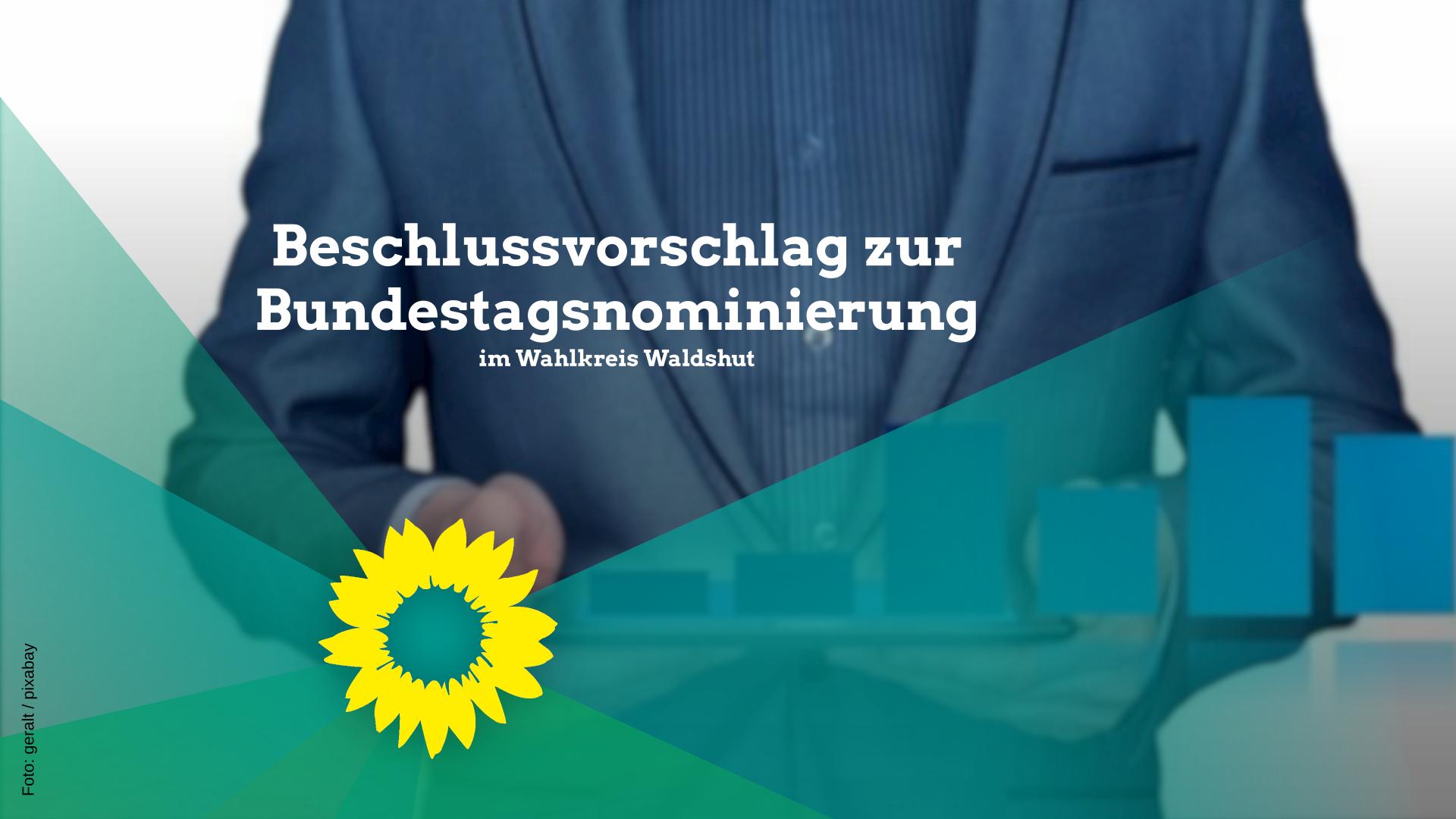 Beschlussvorschlag zur Bundestagsnominierung